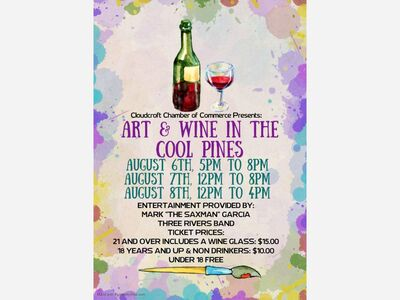 Art and Wine In the Cool Pines August 6th thru August 8, 2021, Cloudcroft